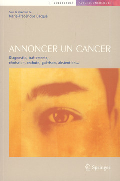 ANNONCER UN CANCER (COLLECTION PSYCHO-ONCOLOGIE)