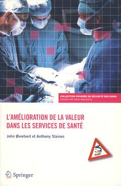 L'AMELIORATION DE LA VALEUR DANS LES SERVICES DE SANTE