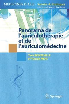 PANORAMA DE L'AURICULOTHERAPIE ET DE L'AURICULOMEDECINE (COLLECTION MEDECINES D'ASIE - SAVOIRS ET PR