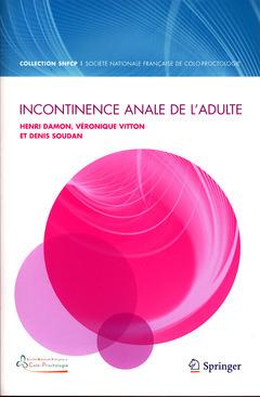 INCONTINENCE ANALE DE L'ADULTE