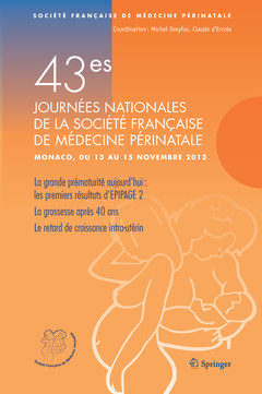 43ES JOURNEES NATIONALES DE LA SOCIETE FRANCAISE DE MEDECINE PERINATALE