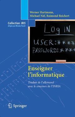ENSEIGNER L'INFORMATIQUE (COLLECTION IRIS)