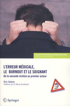 L'ERREUR MEDICALE, LE BURNOUT ET LE SOIGNANT