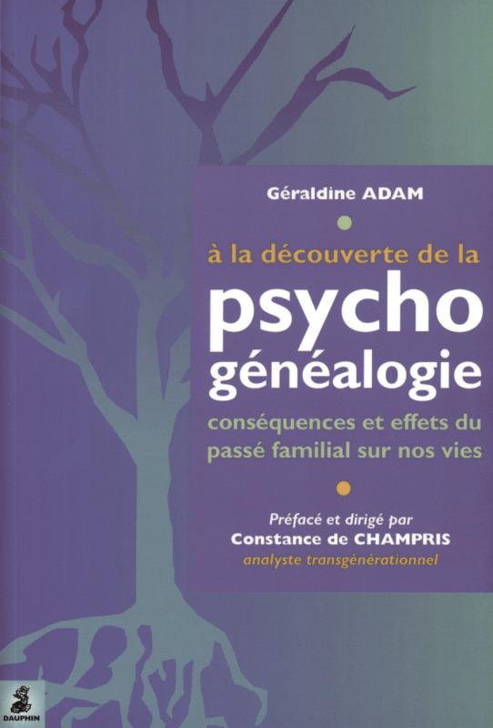 A LA DECOUVERTE DE PSYCHO GENEALOGIE