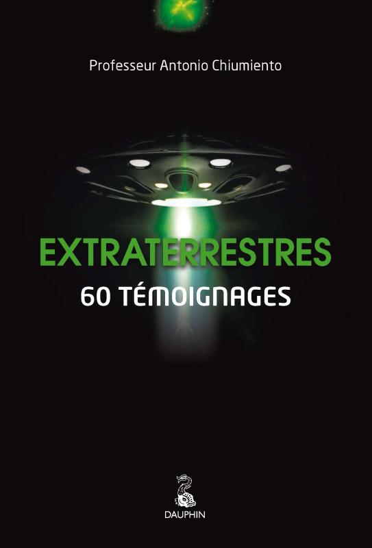 EXTRATERRESTRES NED - 60 TEMOIGNAGES
