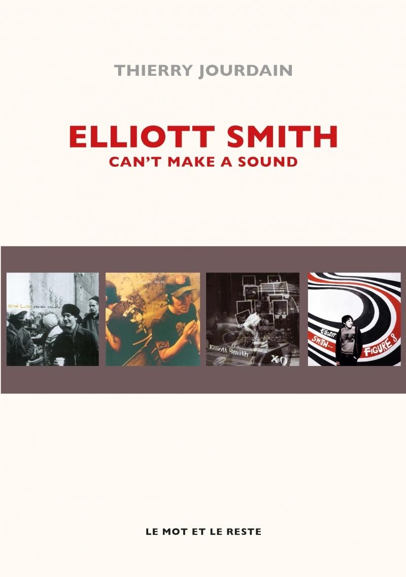 ELLIOTT SMITH - CAN'T MAKE A SOUND