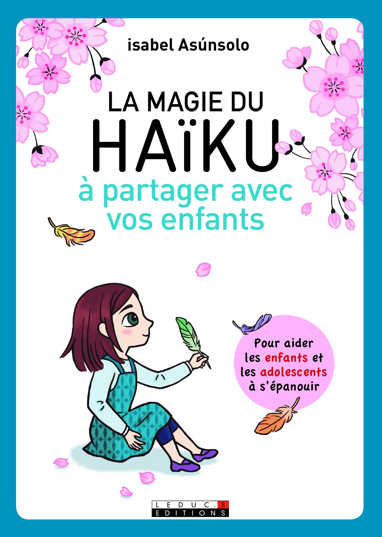 MAGIE DU HAIKU (LA)