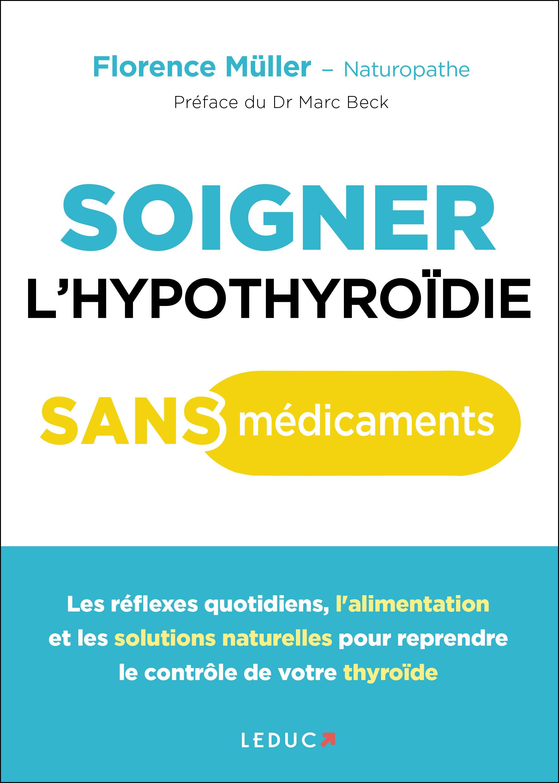 SOIGNER L'HYPOTHYROIDIE SANS MEDICAMENTS