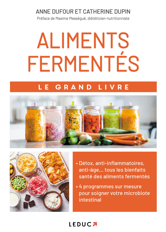 GRAND LIVRE DES ALIMENTS FERMENTES (LE)