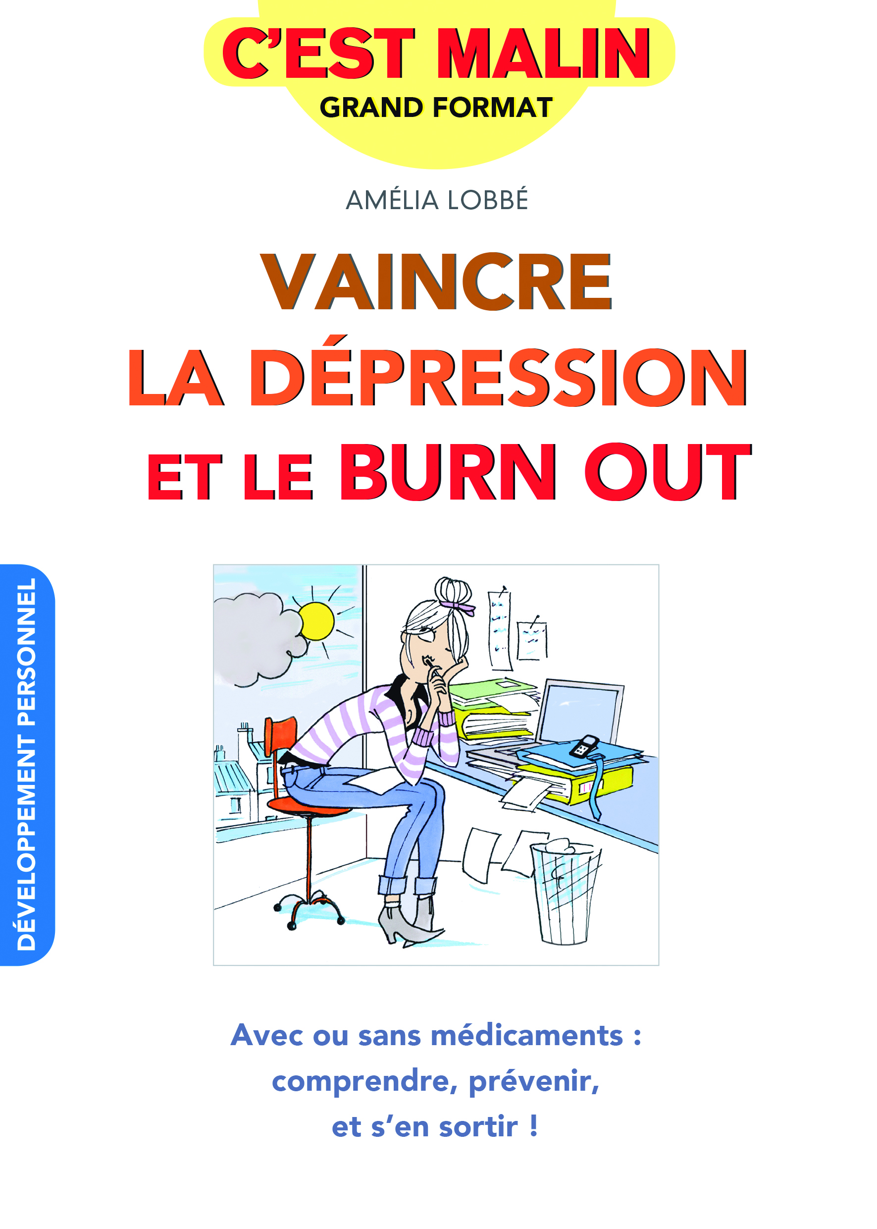 VAINCRE LA DEPRESSION ET LE BURN-OUT, C'EST MALIN