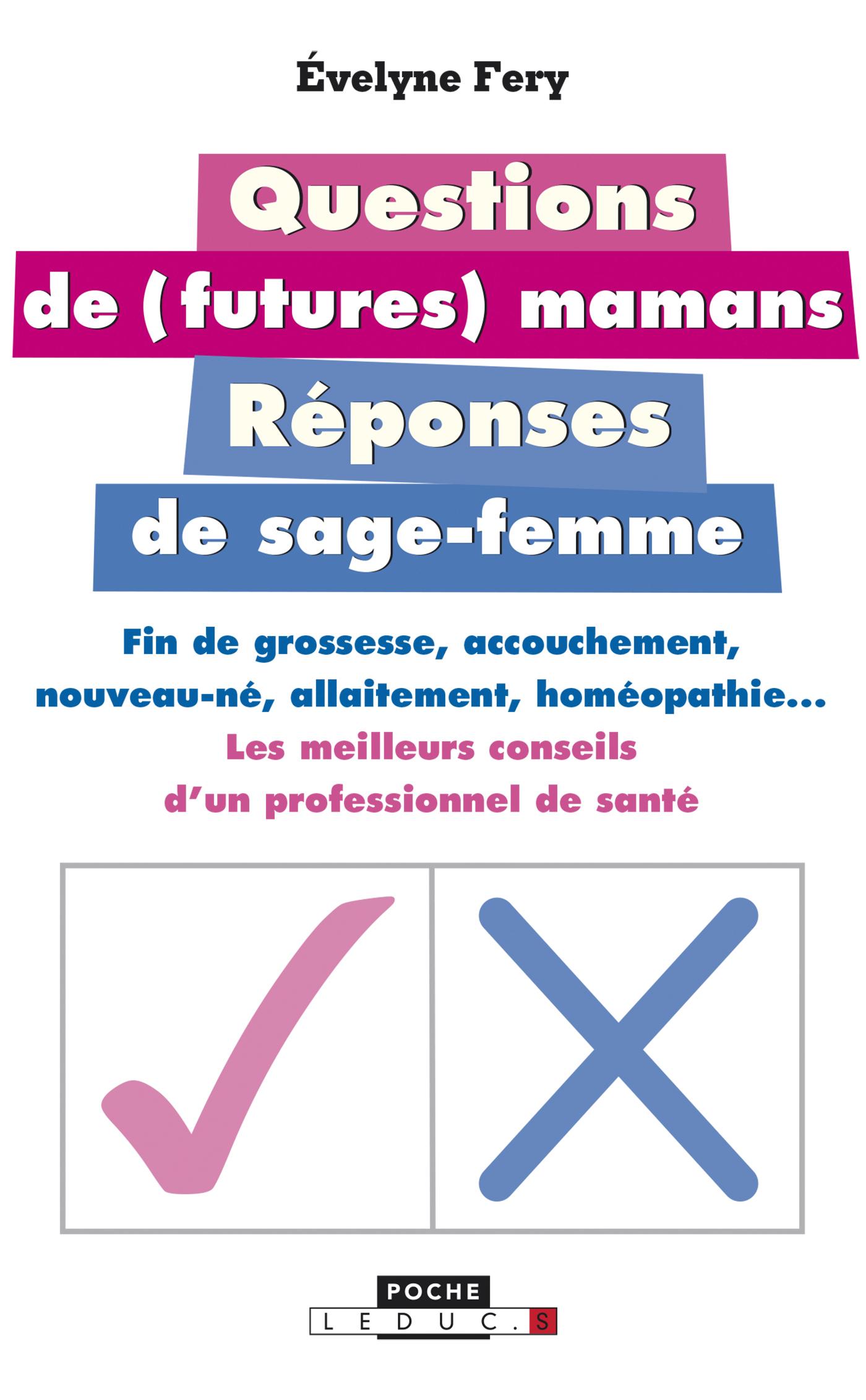 QUESTIONS DE (FUTURES) MAMANS REPONSES DE SAGE-FEMME