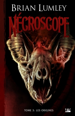 NECROSCOPE T03 LES ORIGINES