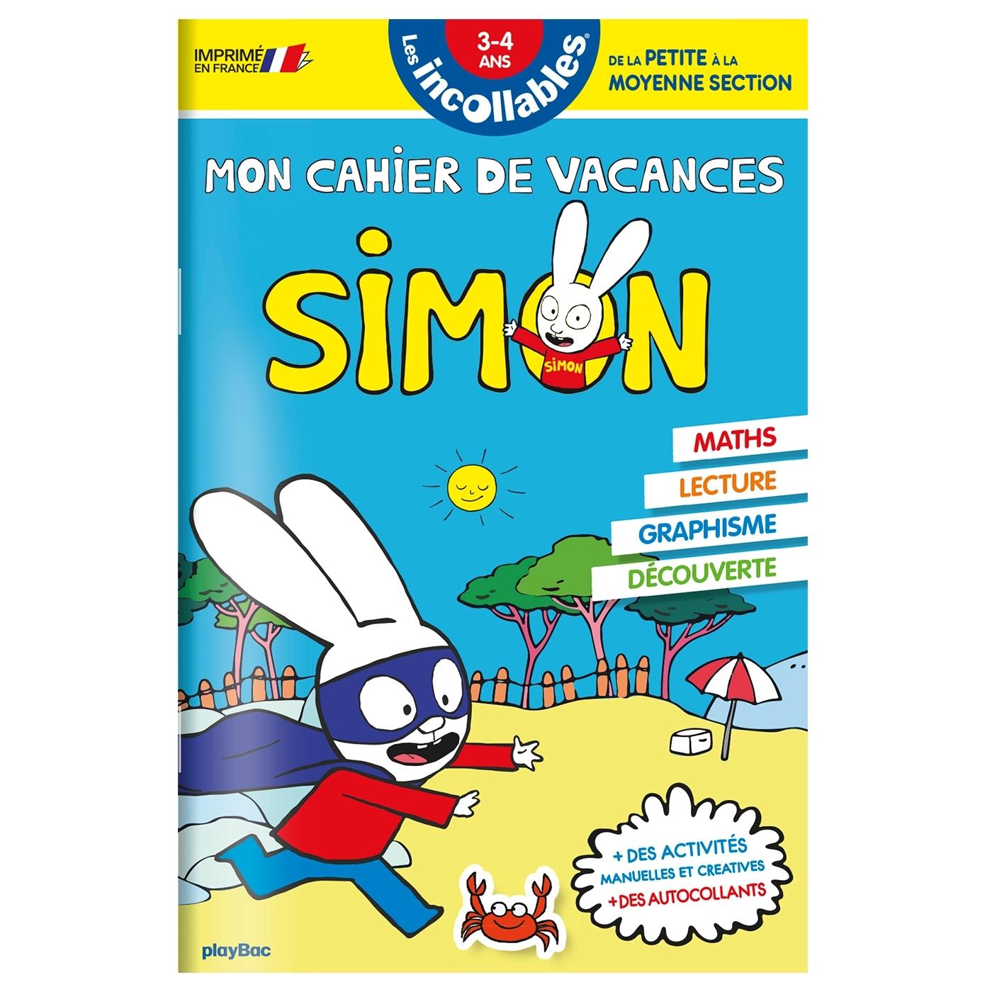 CAHIER DE VACANCES SIMON - DE LA PS A LA MS