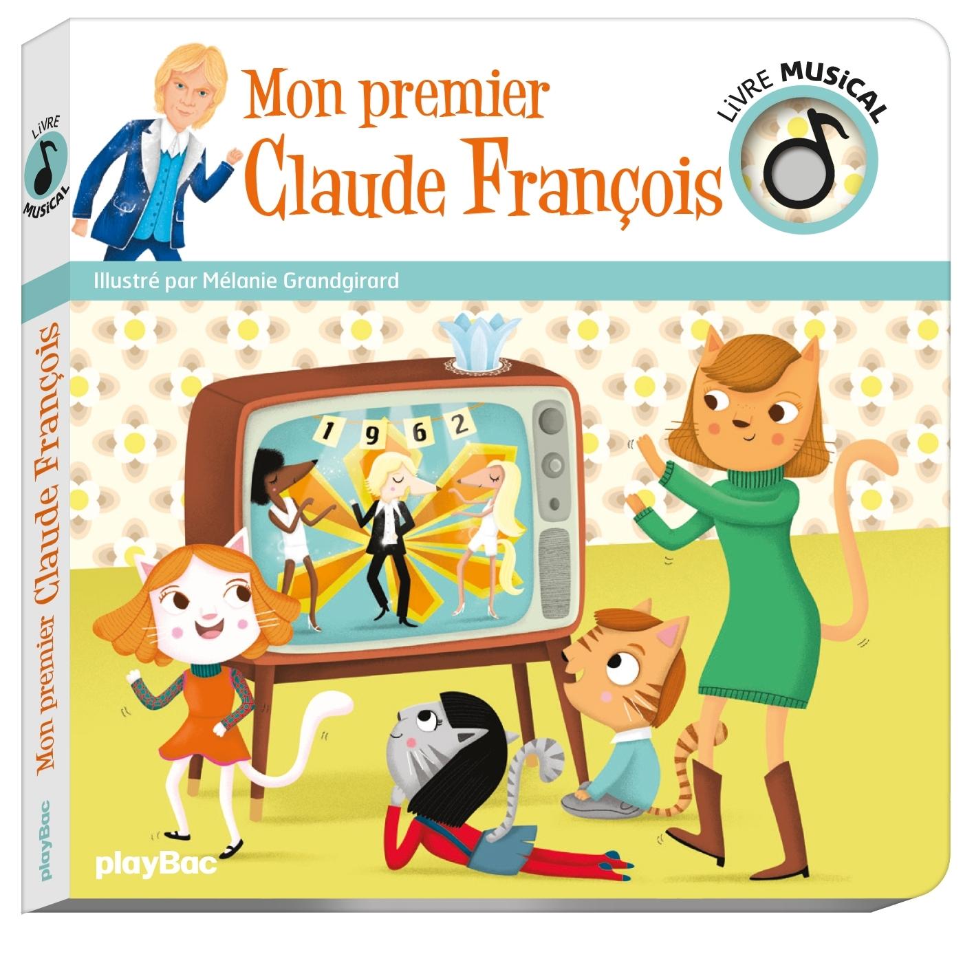 LIVRE MUSICAL - MON PREMIER CLAUDE FRANCOIS