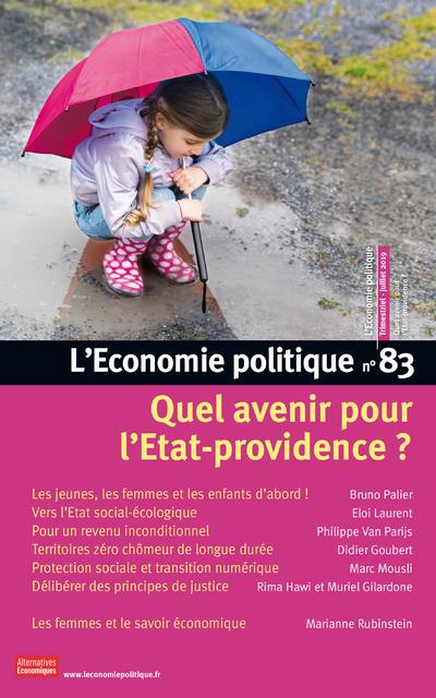 L'ECONOMIE POLITIQUE - NUMERO 83 QUEL AVENIR POUR L'ETAT-PROVIDENCE ?