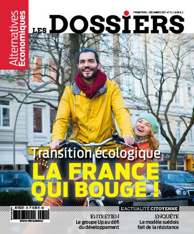 LES DOSSIERS D'ALTERNATIVES ECONOMIQUES - NUMERO 12 TRANSITION ECOLOGIQUE LA FRANCE QUI BOUGE !