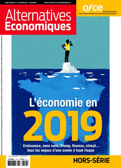 ALTERNATIVES ECONOMIQUES HORS-SERIE N117 - L'ECONOMIE EN 2019