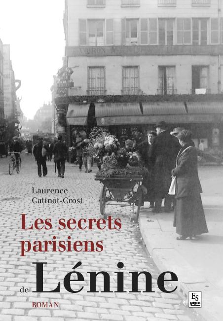 SECRETS PARISIENS DE LENINE (LES)