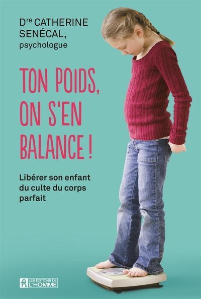TON POIDS, ON S'EN BALANCE !