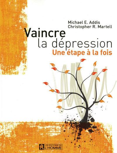 VAINCRE LA DEPRESSION - UNE ETAPE A LA FOIS