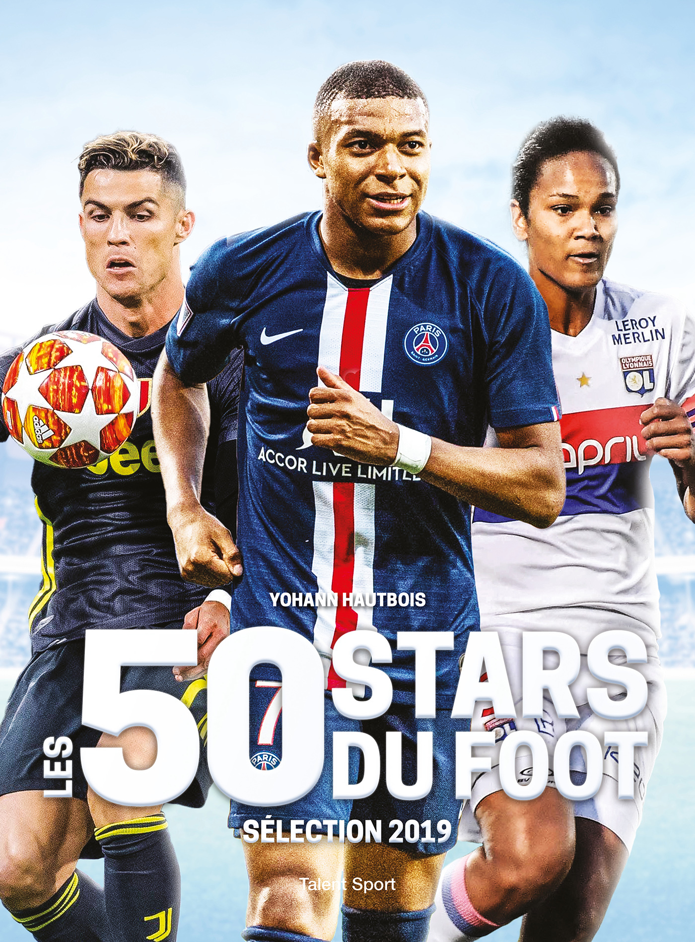 LES 50 STARS DU FOOT - SELECTION 2019
