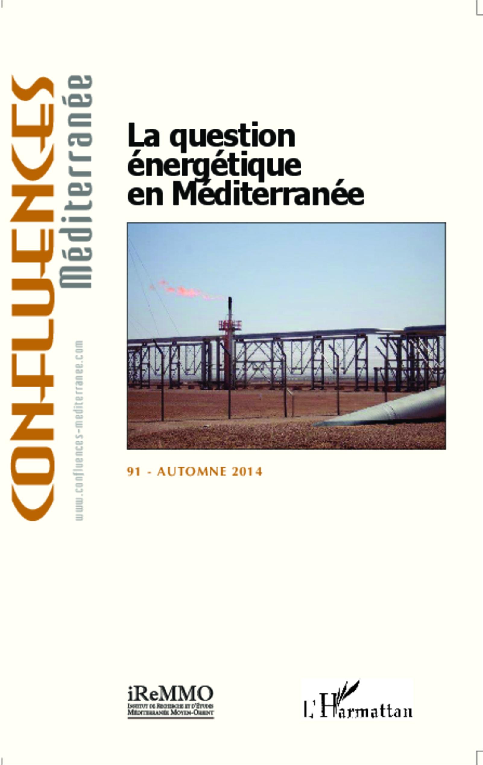 QUESTION ENERGETIQUE EN MEDITERRANEE