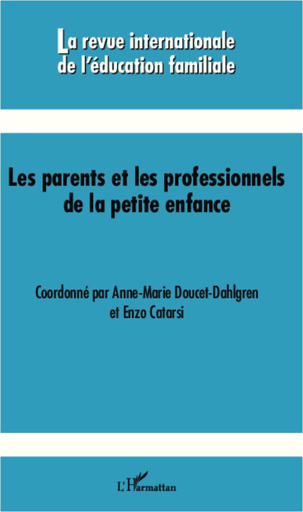 PARENTS ET LES PROFESSIONNELS DE LA PETITE ENFANCE