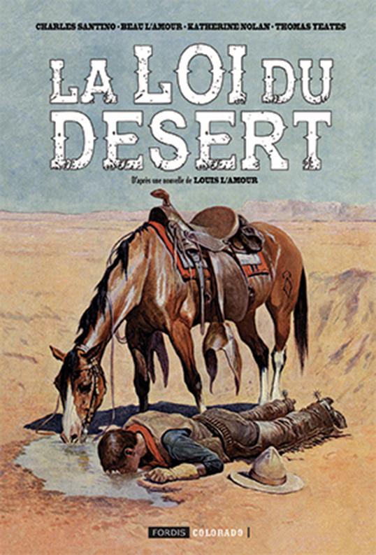 LA LOI DU DESERT