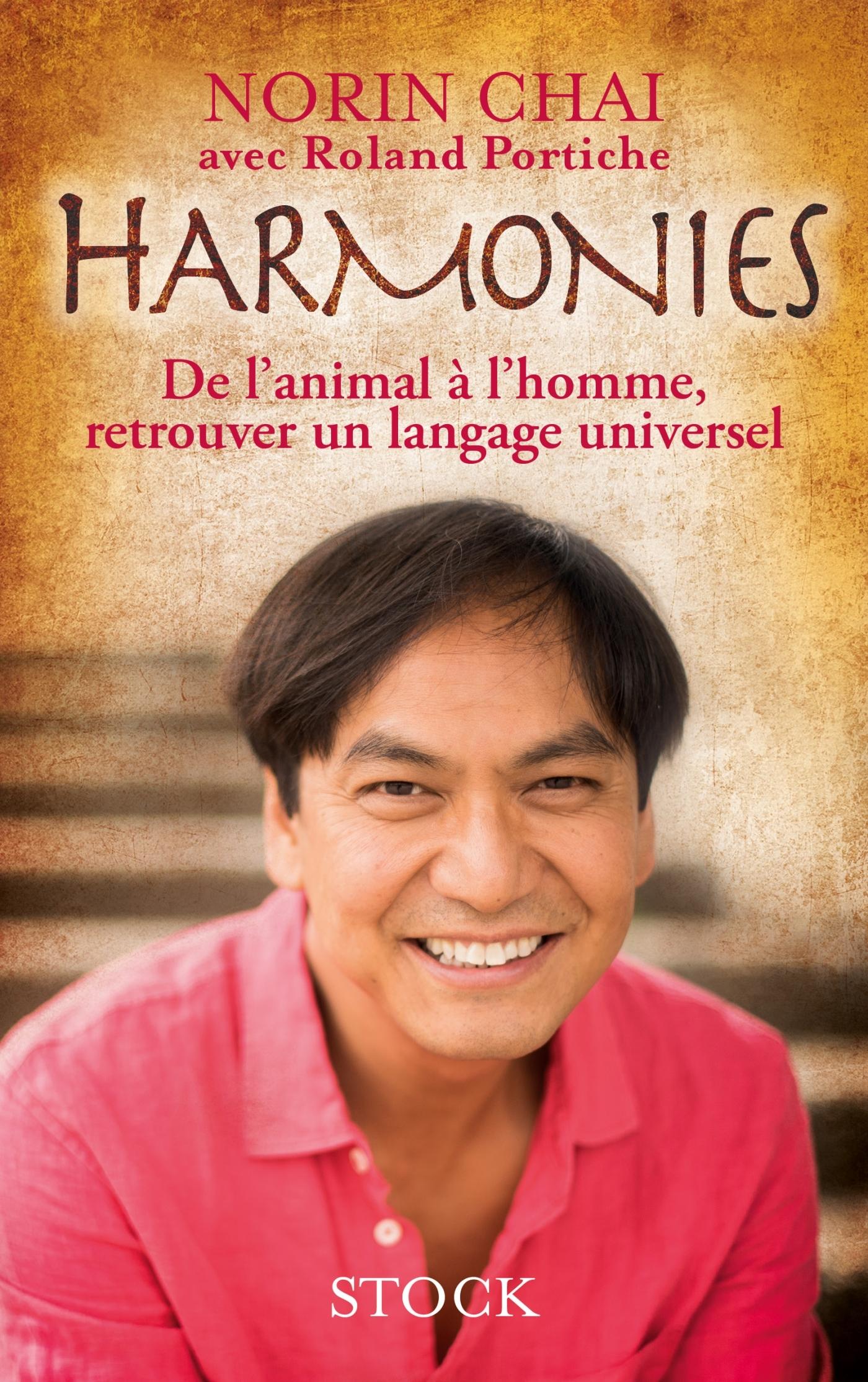HARMONIES - DE L'ANIMAL A L'HOMME, RETROUVER UN LANGAGE UNIVERSEL