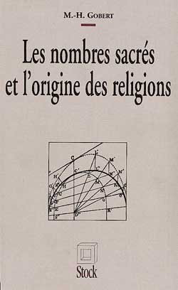 LES NOMBRES SACRES ET L'ORIGINE DES RELIGIONS