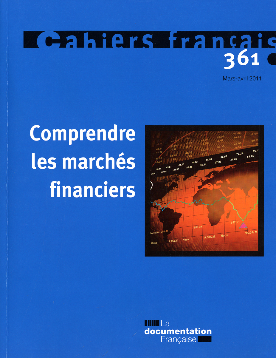 COMPRENDRE LES MARCHES FINANCIERS N 361 - MARS-AVRIL 2011