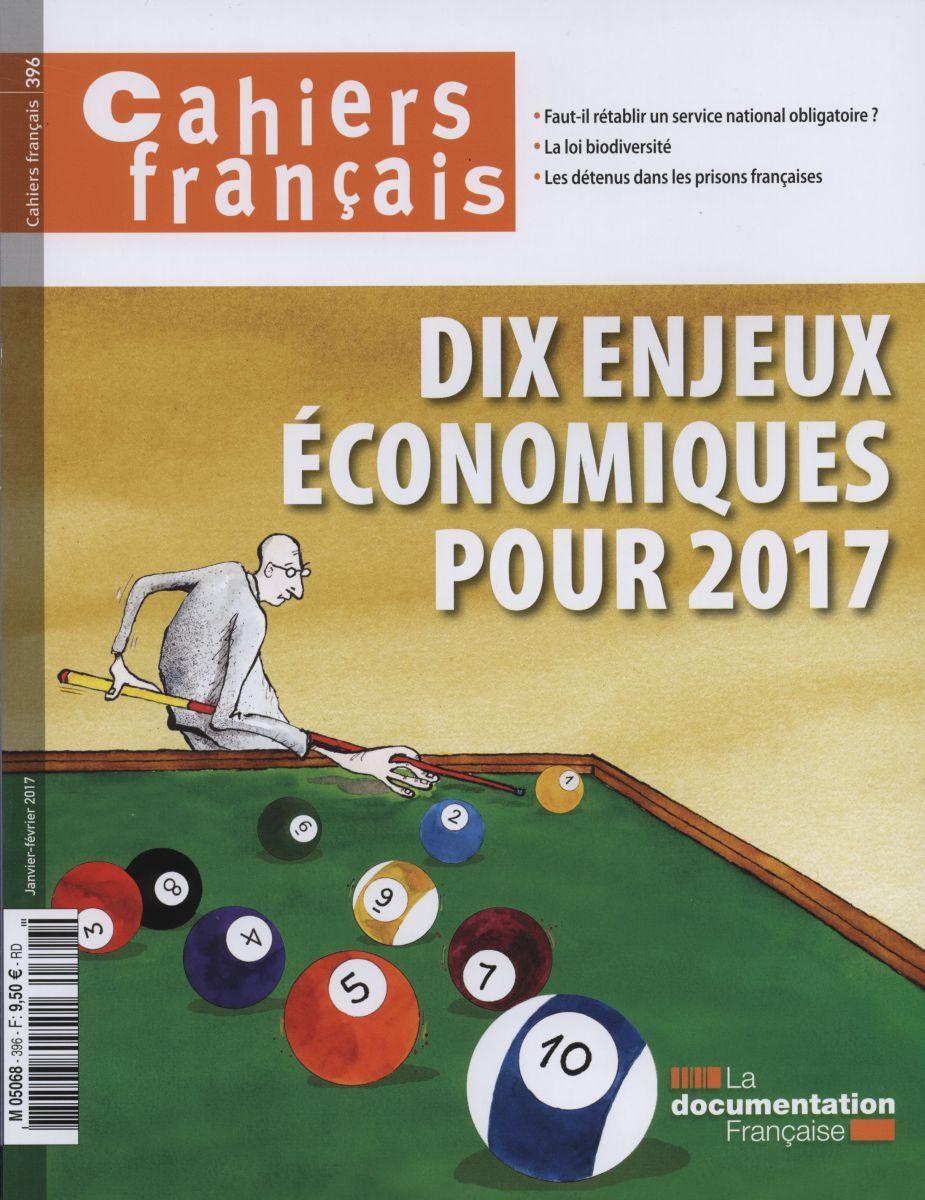 DIX ENJEUX ECONOMIQUES POUR 2017 CF N.396