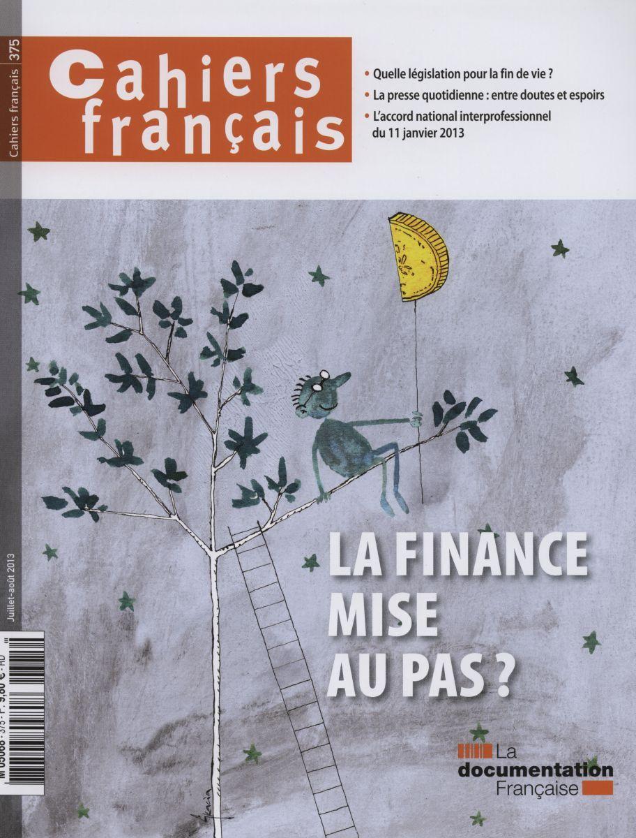 FINANCE APRES LA CRISE (LA) - CAHIER FRANCAIS N  375