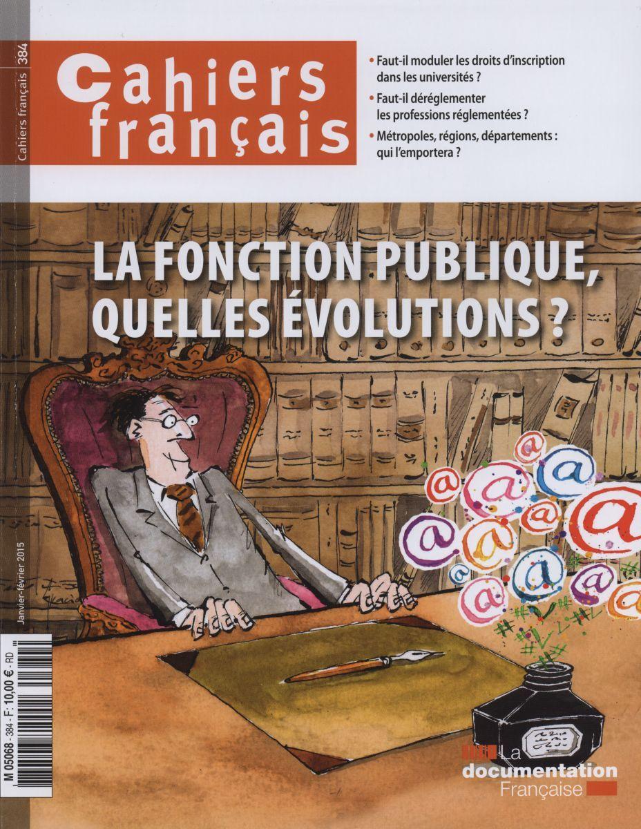 FONCTION PUBLIQUE, QUELLES EVOLUTIONS ? CF N  384 (LA)