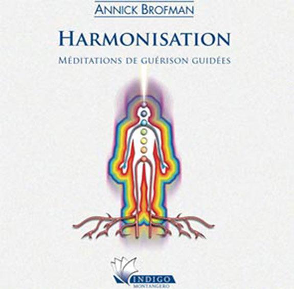 HARMONISATION - MEDITATIONS DE GUERISON GUIDEES