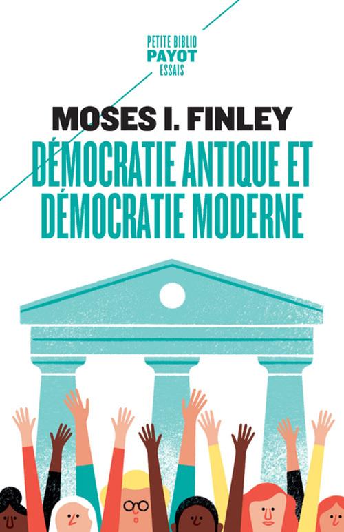 DEMOCRATIE ANTIQUE ET DEMOCRATIE MODERNE