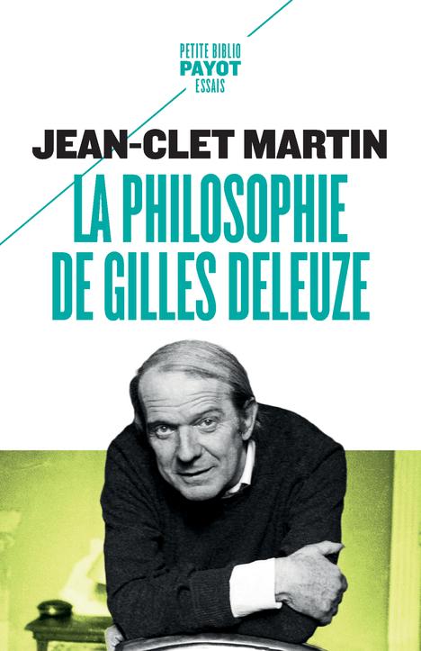 LA PHILOSOPHIE DE GILLES DELEUZE - 1ERE ED