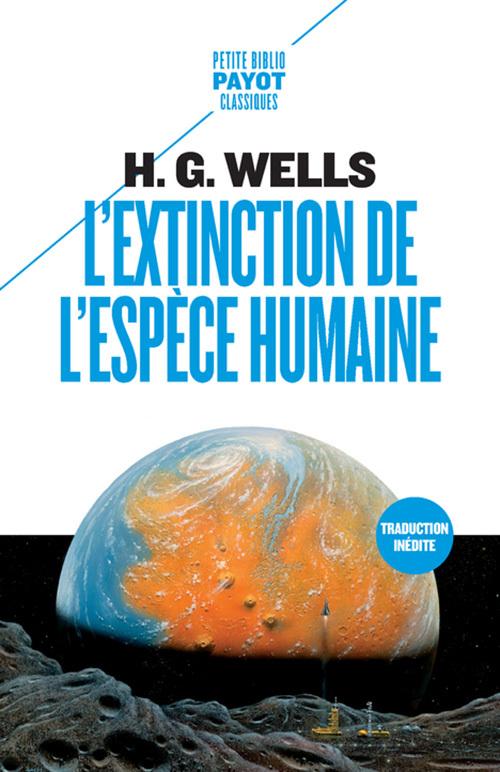 L'EXTINCTION DE L'ESPECE HUMAINE