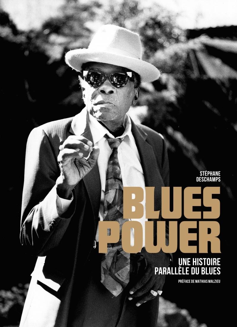 BLUES POWER - UNE HISTOIRE PARALLELE DU BLUES
