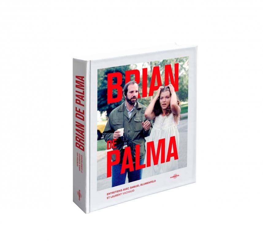 BRIAN DE PALMA - ENTRETIENS AVEC SAMUEL BLUMENFELD ET LAUREN