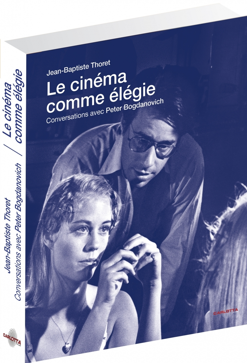 LE CINEMA COMME ELEGIE (LIVRE + DVD INEDIT)