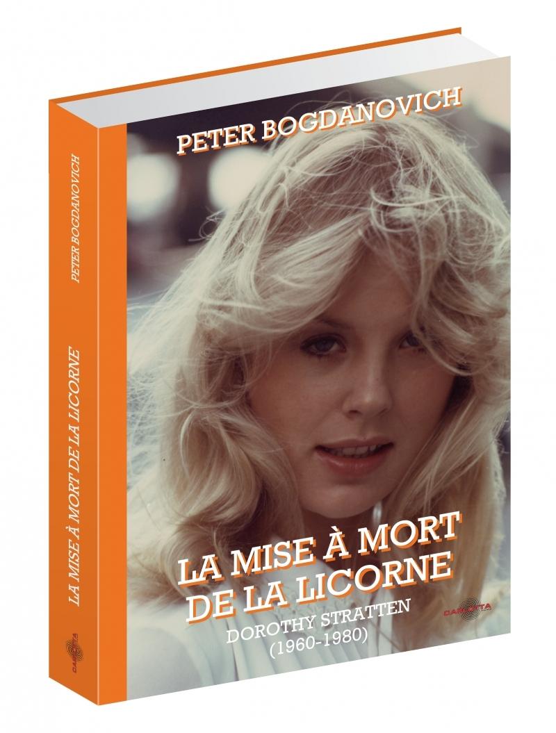 LA MISE A MORT DE LA LICORNE - DOROTHY STRATTEN 1960-1980