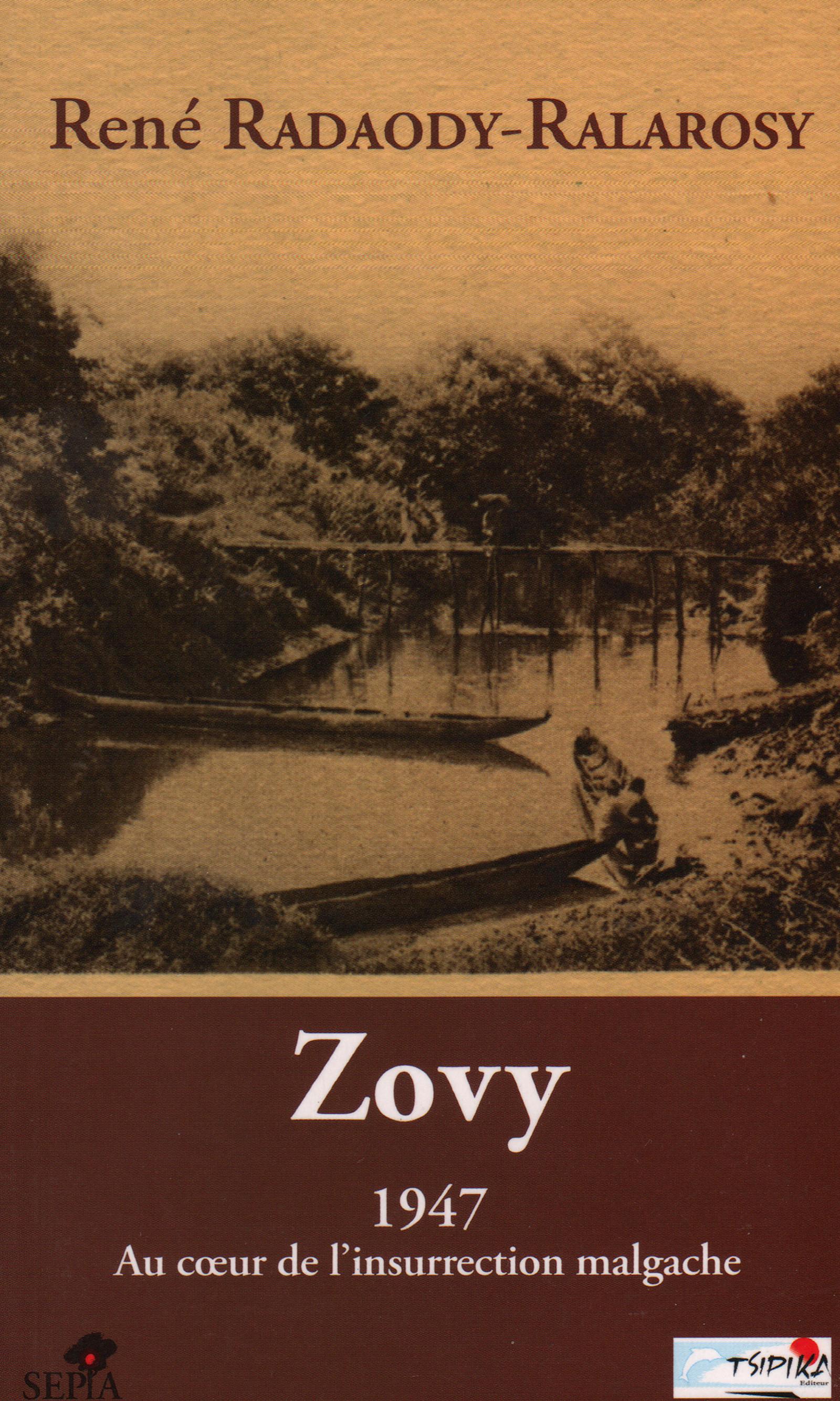 ZOVY, 1947 AU COEUR DE L'INSURRECTION MALGACHE