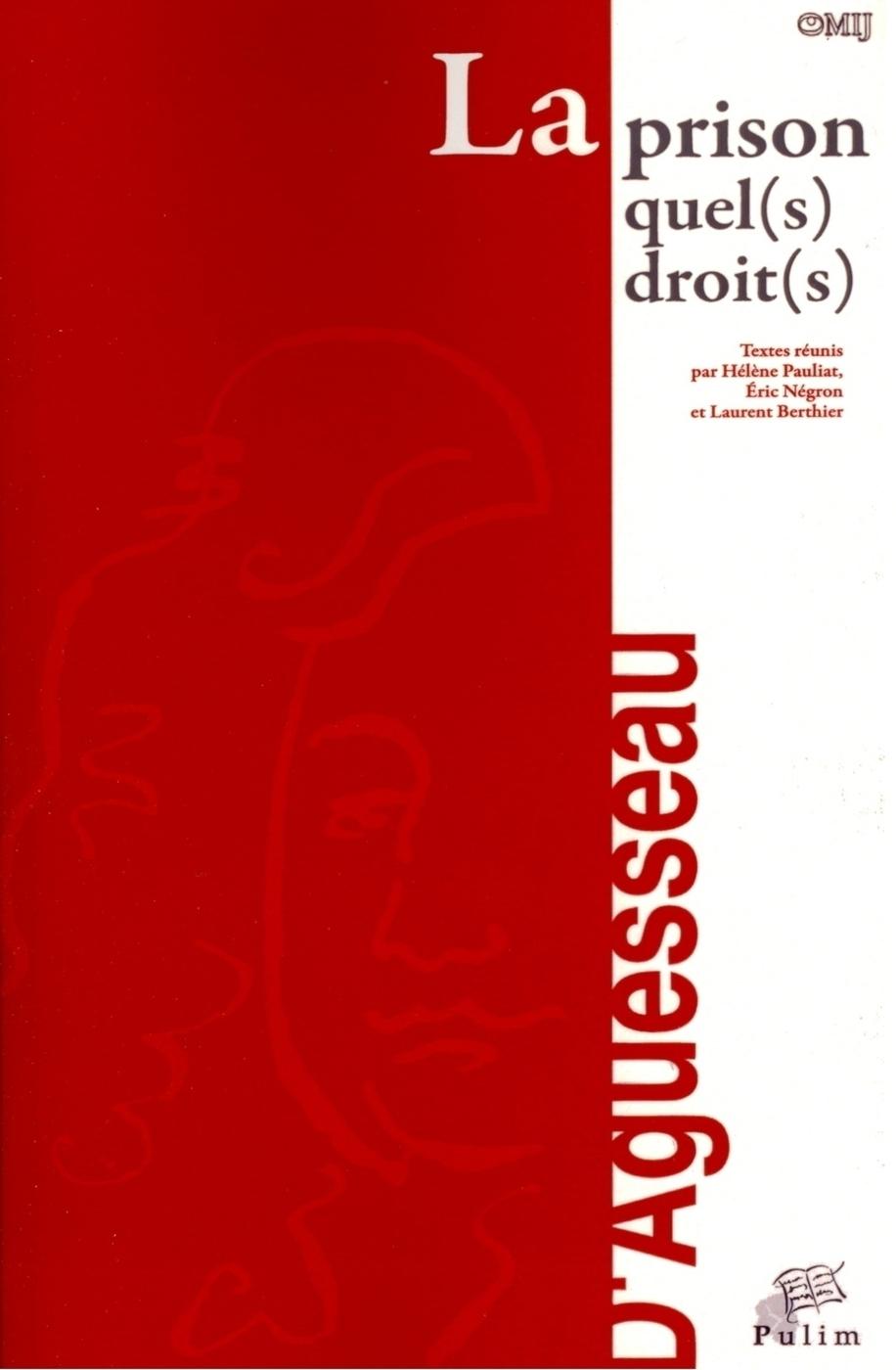 LA PRISON QUEL(S) DROIT(S)