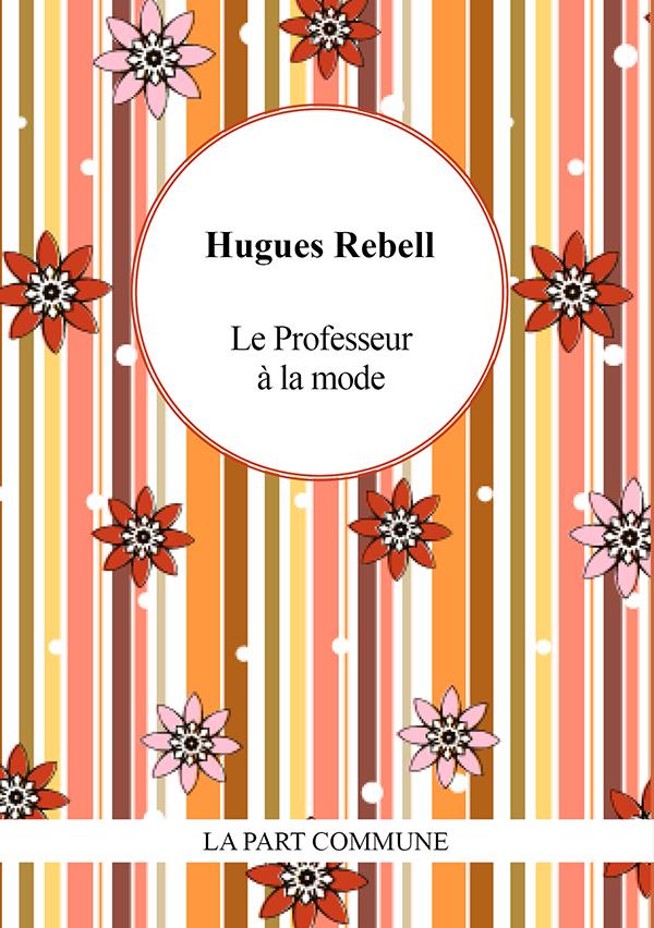 LE PROFESSEUR A LA MODE SUIVI DE GRINGALETTE
