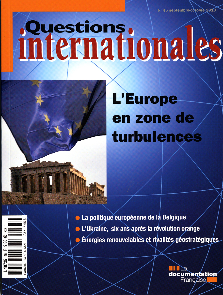 L'EUROPE EN ZONE DE TURBULENCES N 45 SEPTEMBRE-OCTOBRE 2010