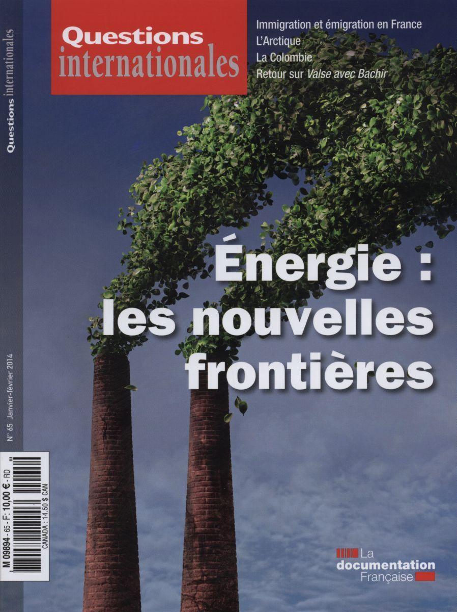 ENERGIE : LES NOUVELLES FRONTIERES - QI N 65