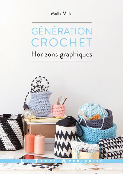 GENERATION CROCHET - HORIZONS GRAPHIQUES