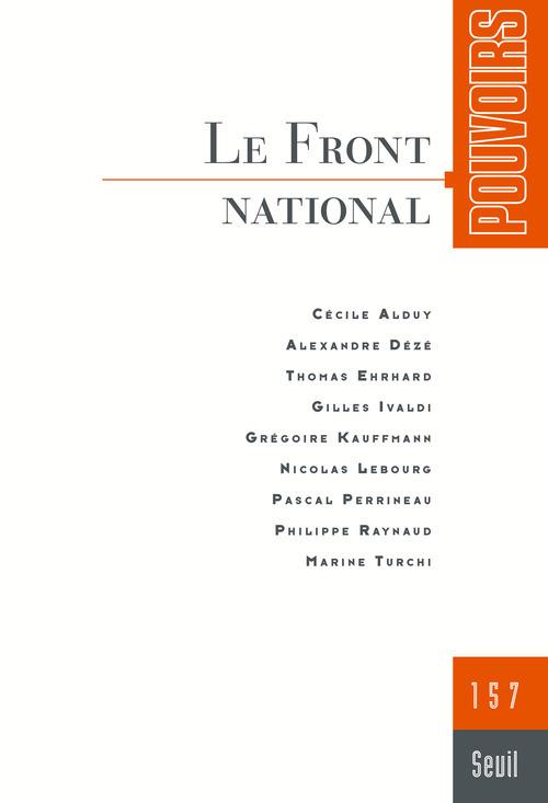 POUVOIRS, N  157. LE FRONT NATIONAL