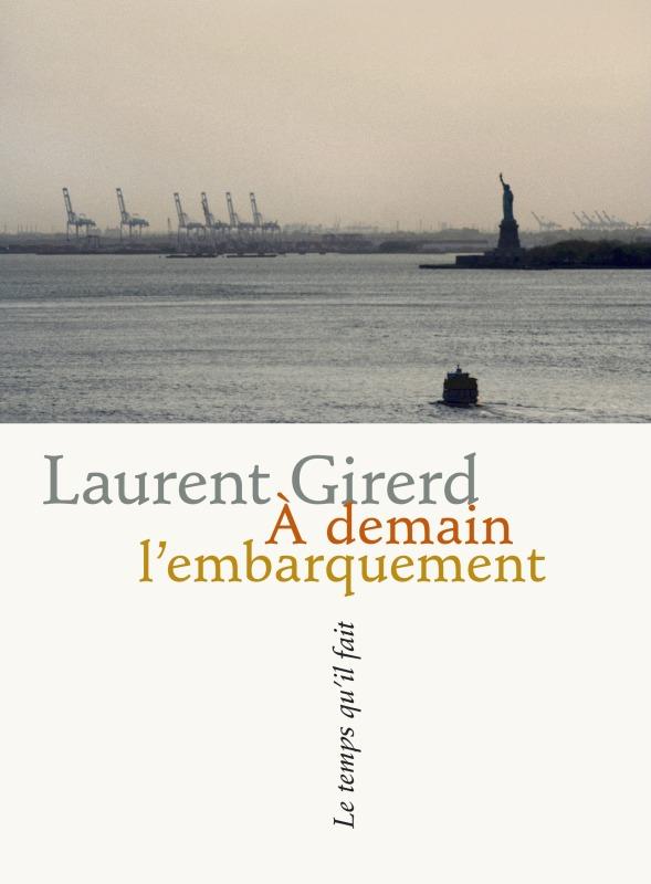 A DEMAIN L'EMBARQUEMENT